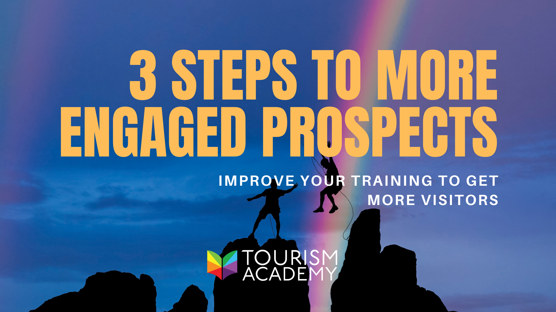 3 steps to more engaged tourism customers b2b