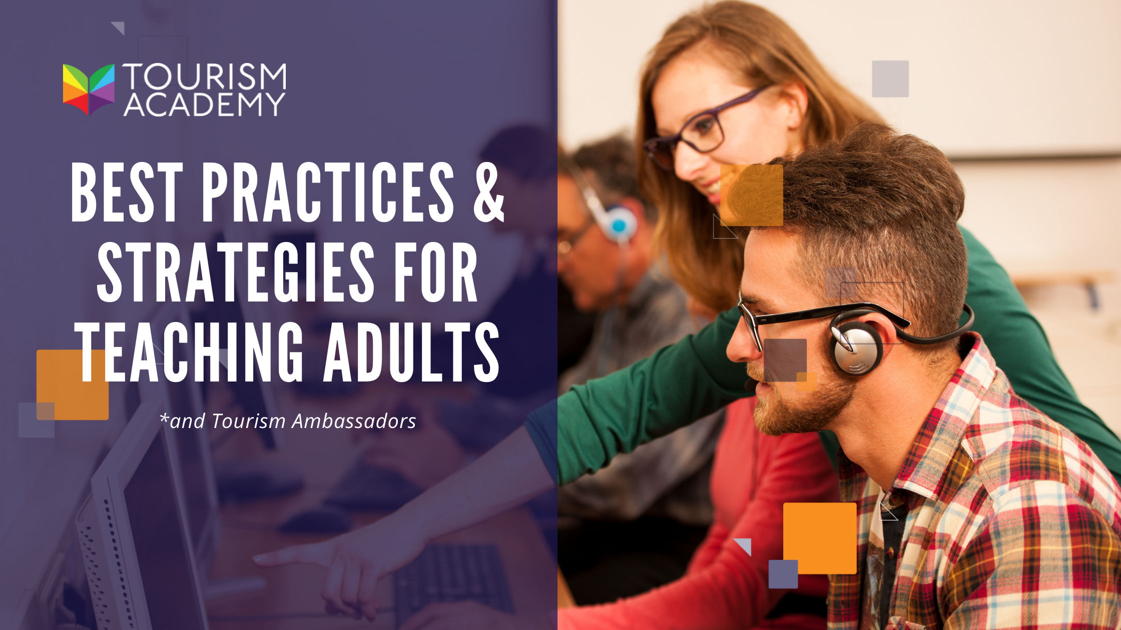 Best Practices Strategies for Teaching Adults Tourism Ambassador