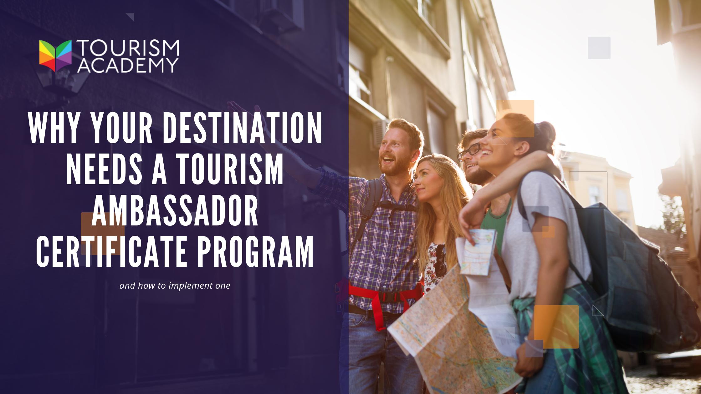 tourism certified ambassador program destination academy