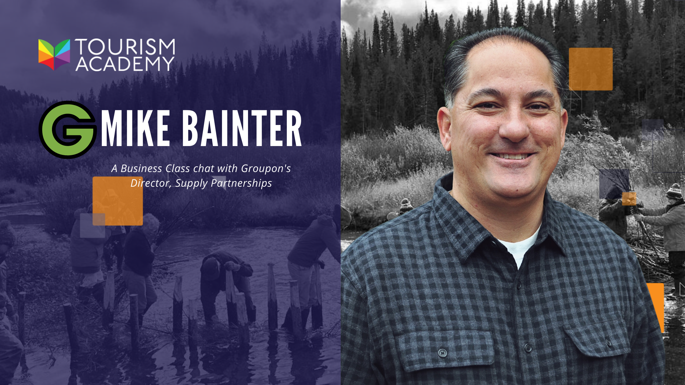 mike bainter groupon tourism academy interview profile