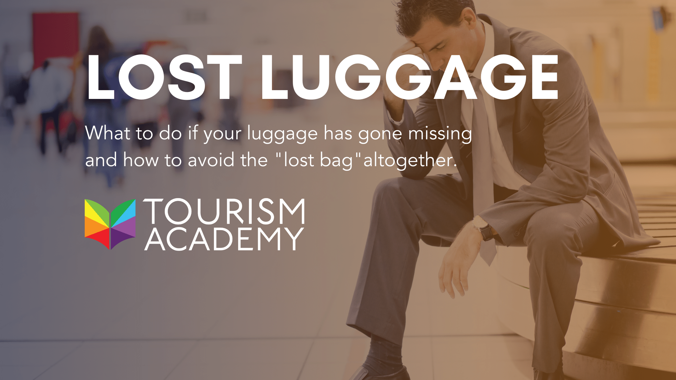 What To Do When Your Luggage Is Lost And How To Avoid It