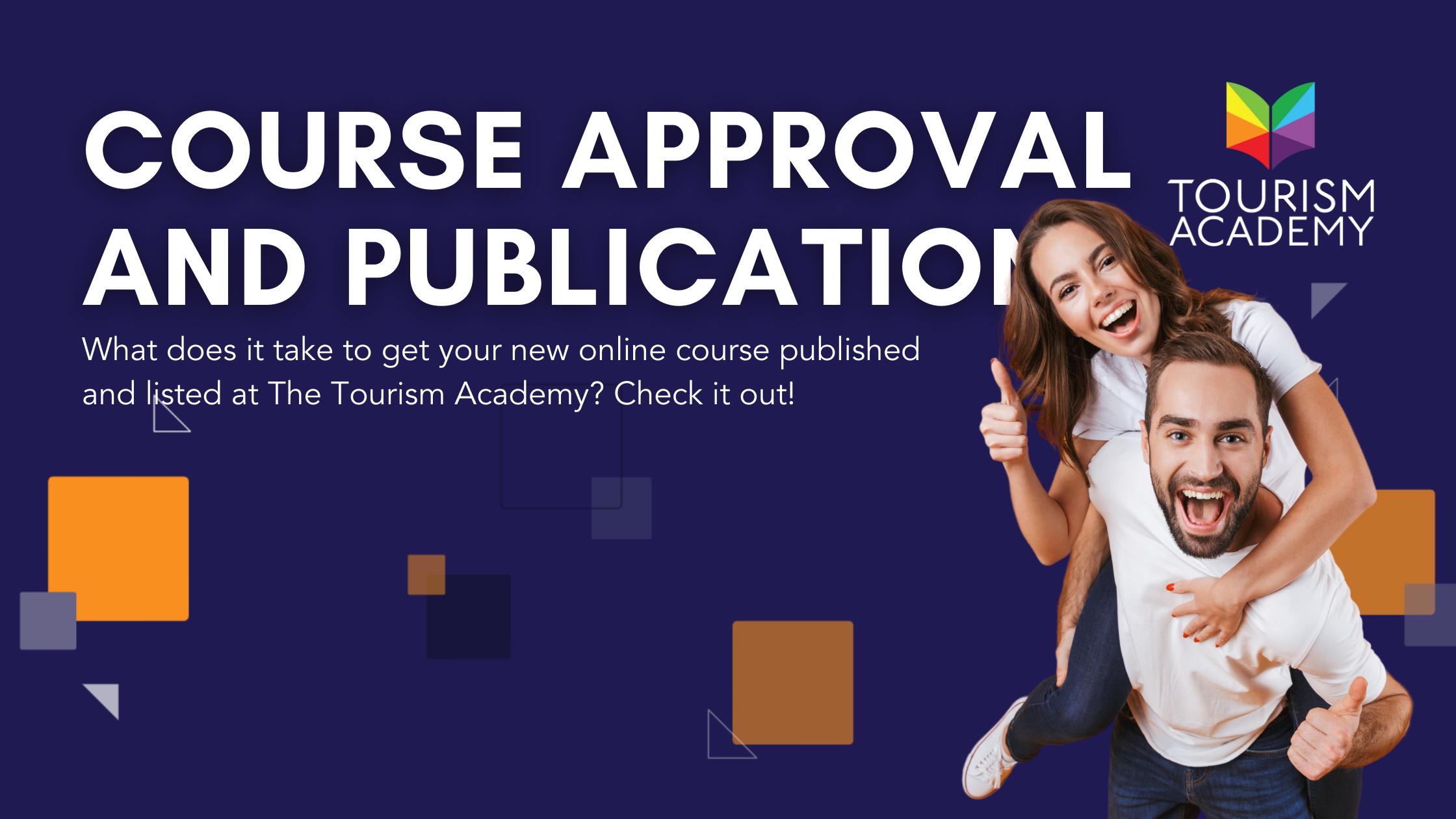 tourism academy course publication & approval